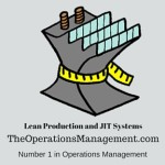 Lean Production and JIT Systems