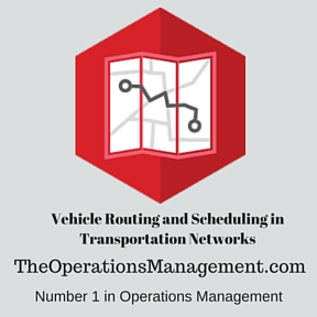Vehicle Routing and Scheduling in Transportation Networks