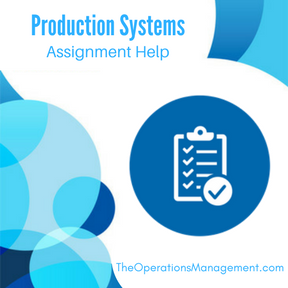 assignments production and operation management Importance of operation management business essay importance of operation management this assignment outlines the way to bring success in business.