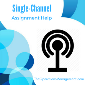 Single-Channel Assignment Help