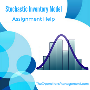 Stochastic Inventory Model Assignment Help