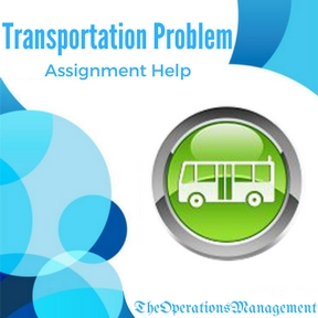 Transportation Problem Assignment Help